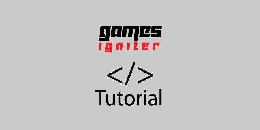 gamesigniter tutorial 900x450 1 - Games Igniter